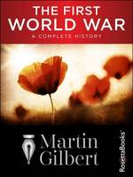 The First World War: A Complete History (2014) PDF